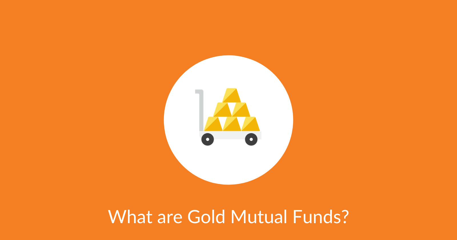 Gold Mutual Funds