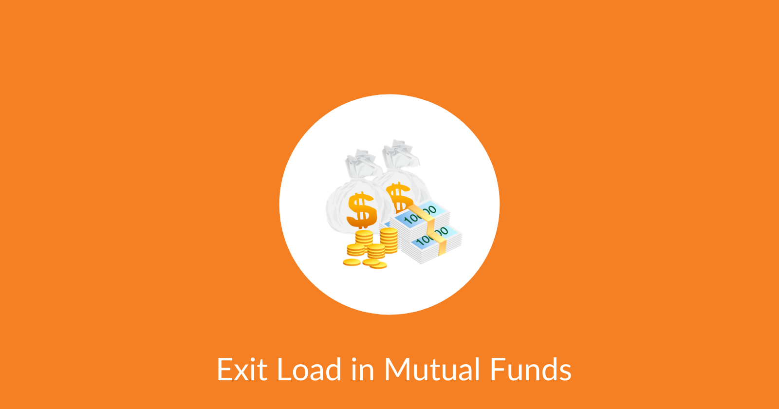 Exit Load in Mutual Funds