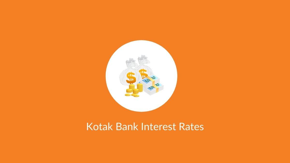 Kotak Bank Interest Rates