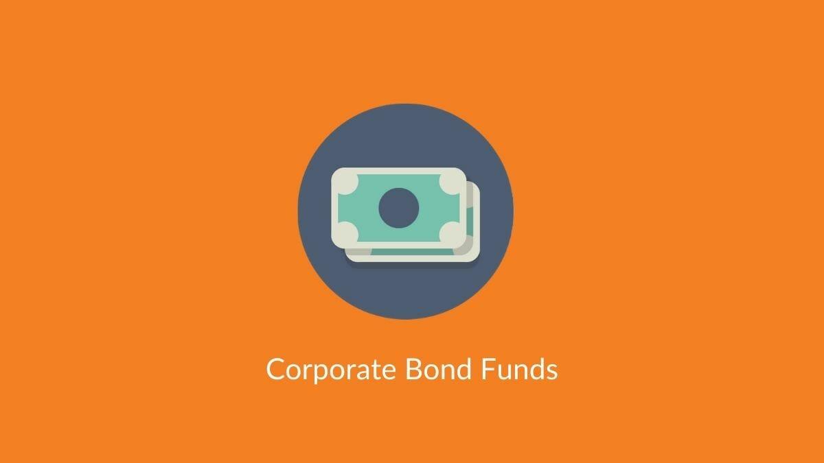corporate bond funds