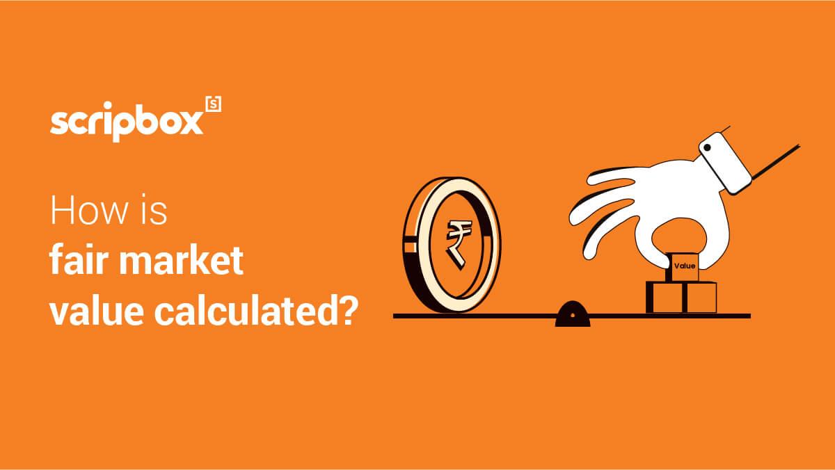 Fair Market Value (FMV)